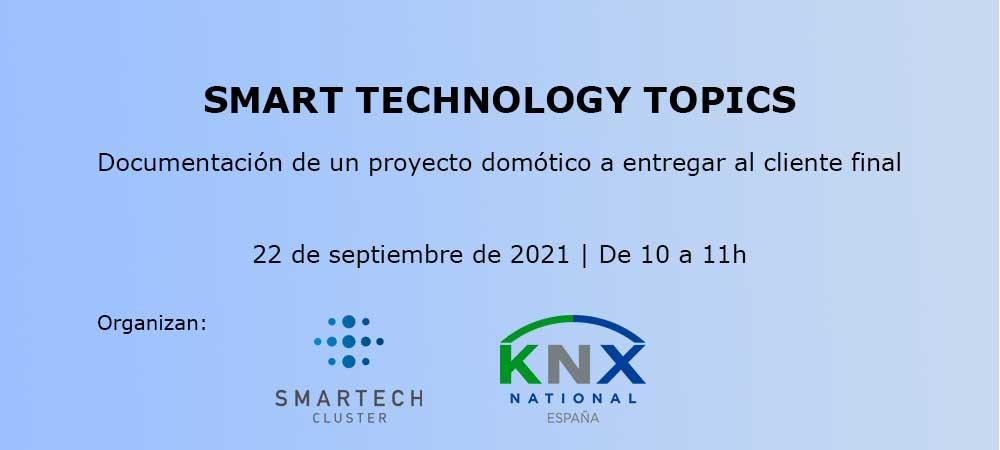Ciclo de Smart Technology Topics: Documentación de un proyecto domótico a entregar al cliente fina