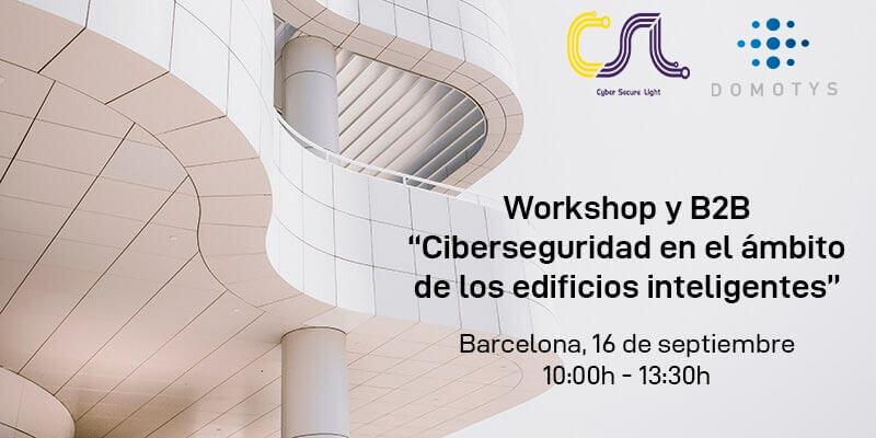 Workshop Ciberseguridad en los Edificios Inteligentes