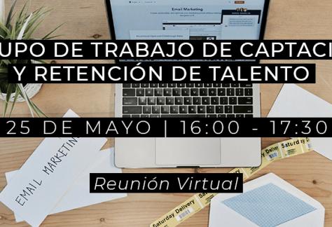 Grupo de Trabajo de Captación y Retención de Talento - 25/05/2021