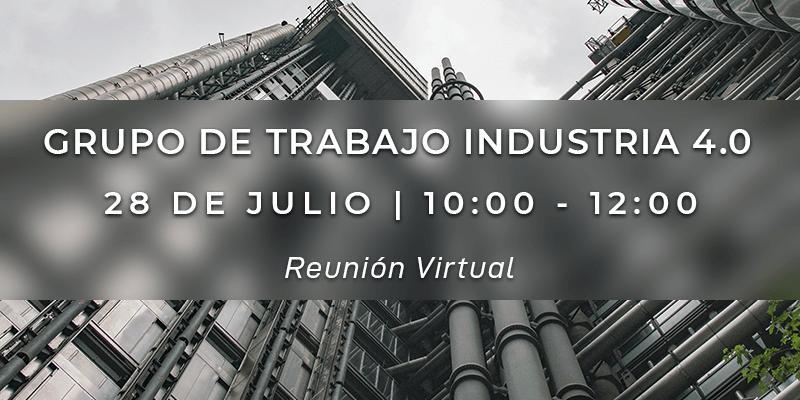 Grupo de Trabajo Industria 4.0 - 28 de julio de 2020