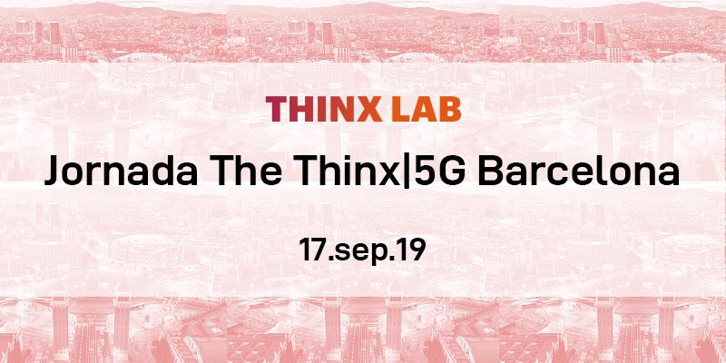 jornade the thinx 5g, evento en Barcelona
