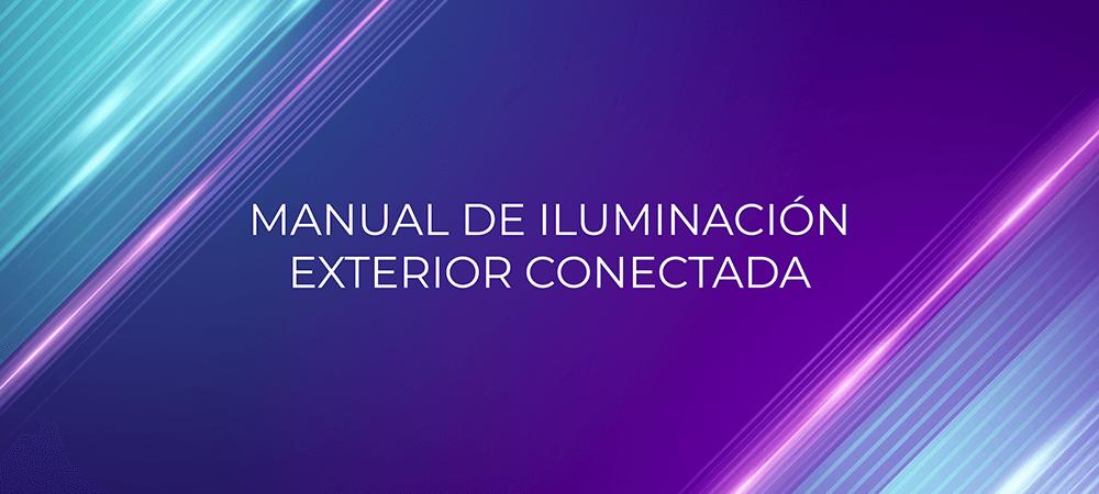 CICAT y SMARTECH CLUSTER elaboran un 'Manual de Iluminación Exterior Conectada'